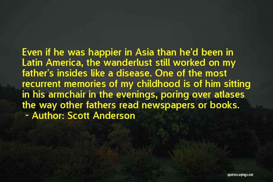 Scott Anderson Quotes 562889
