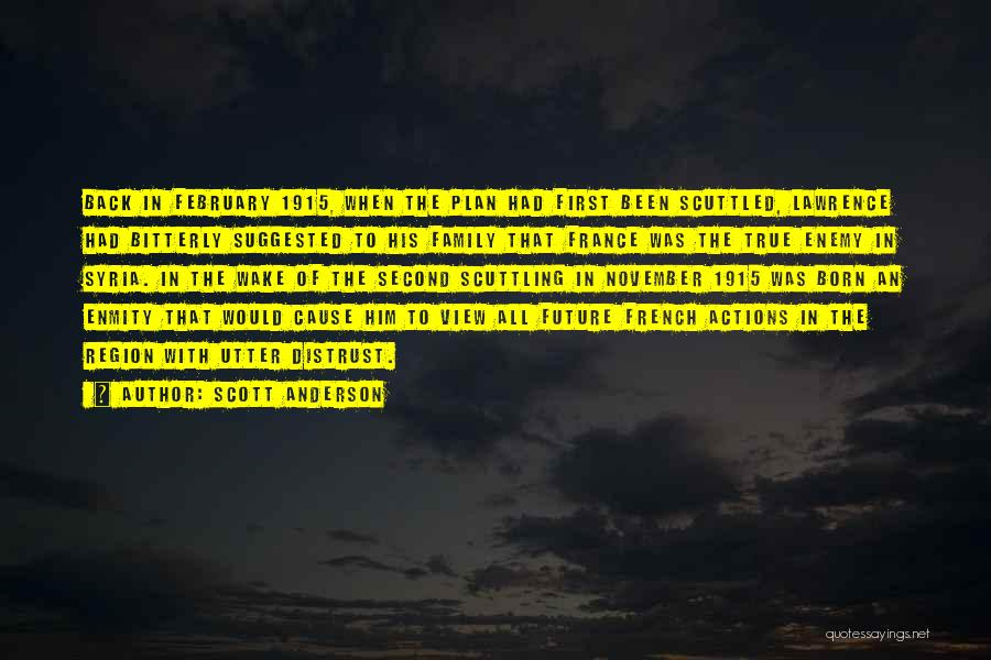 Scott Anderson Quotes 585985