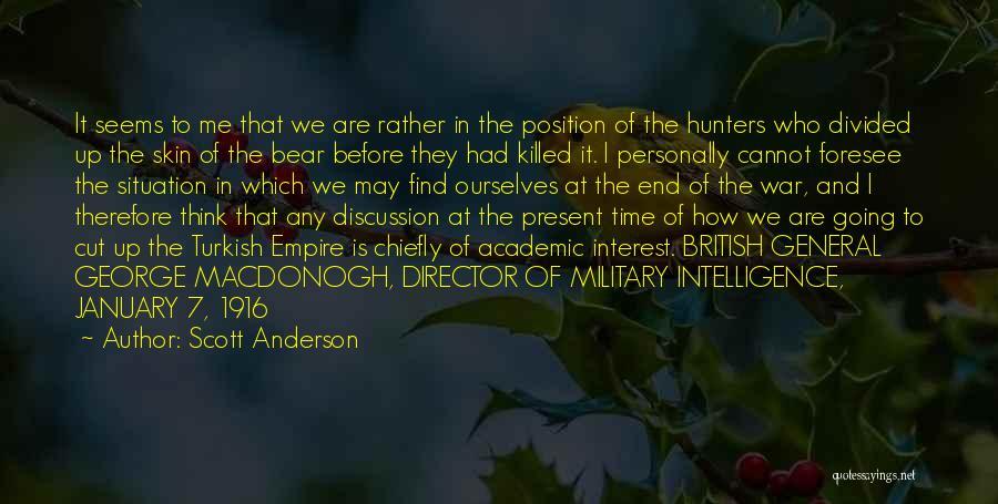 Scott Anderson Quotes 688147