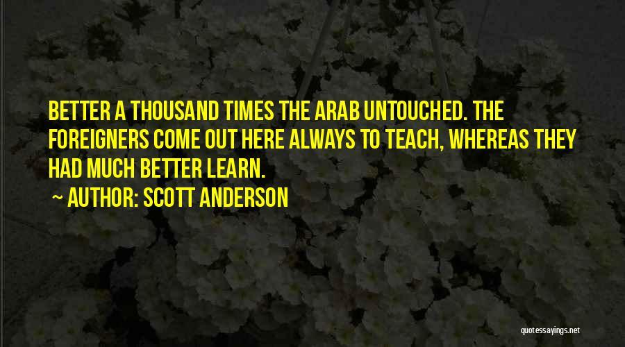 Scott Anderson Quotes 907775