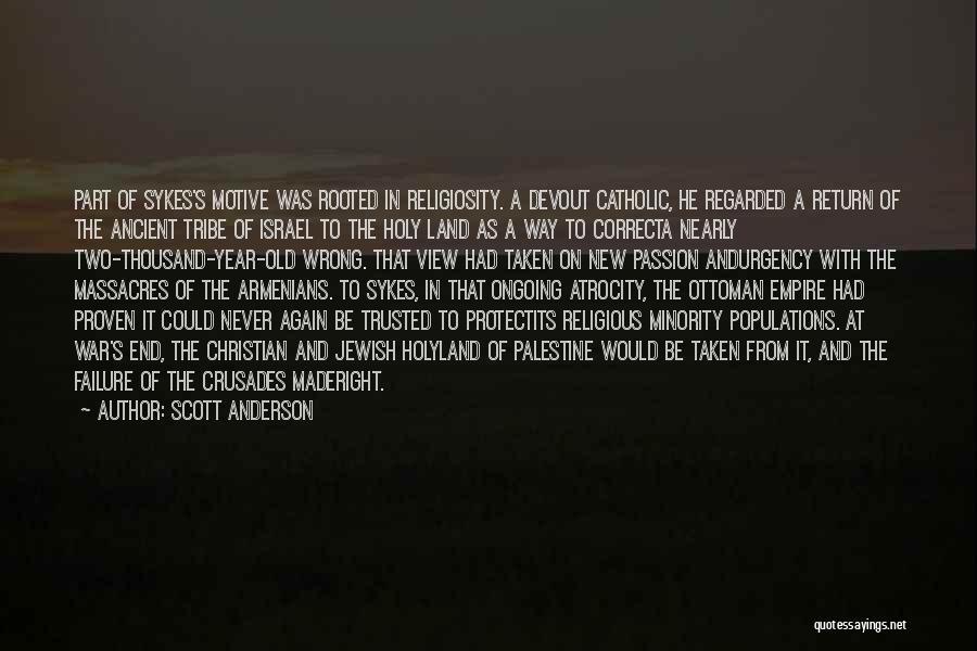 Scott Anderson Quotes 99010