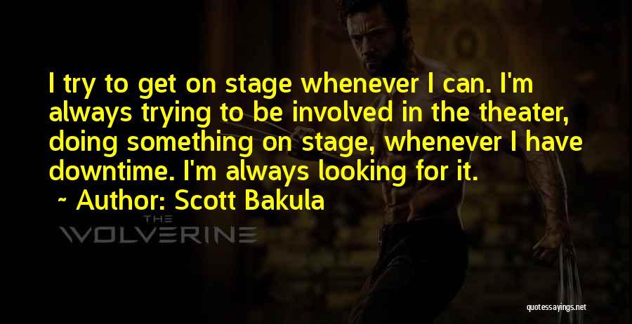 Scott Bakula Quotes 132249