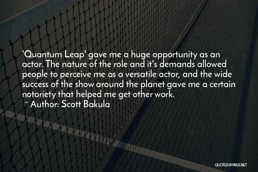 Scott Bakula Quotes 1573720