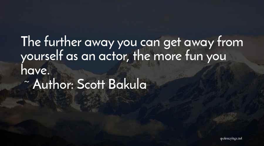 Scott Bakula Quotes 1861588