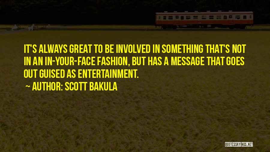 Scott Bakula Quotes 2257125