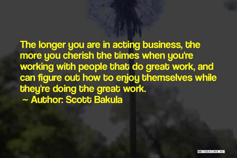 Scott Bakula Quotes 236527