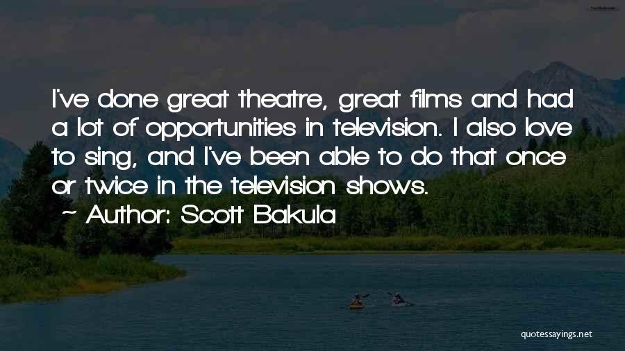 Scott Bakula Quotes 296134