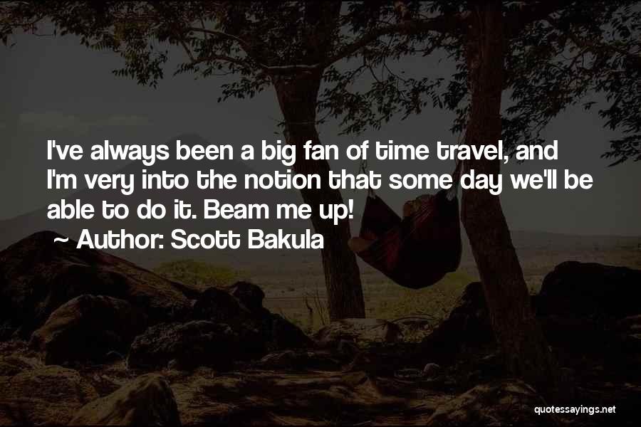 Scott Bakula Quotes 501256
