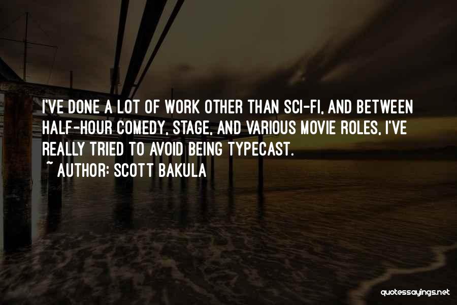 Scott Bakula Quotes 530420