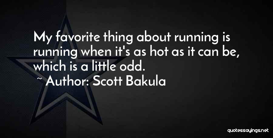 Scott Bakula Quotes 806054