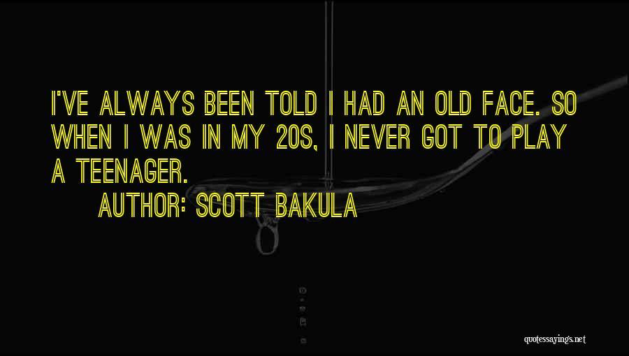 Scott Bakula Quotes 807601