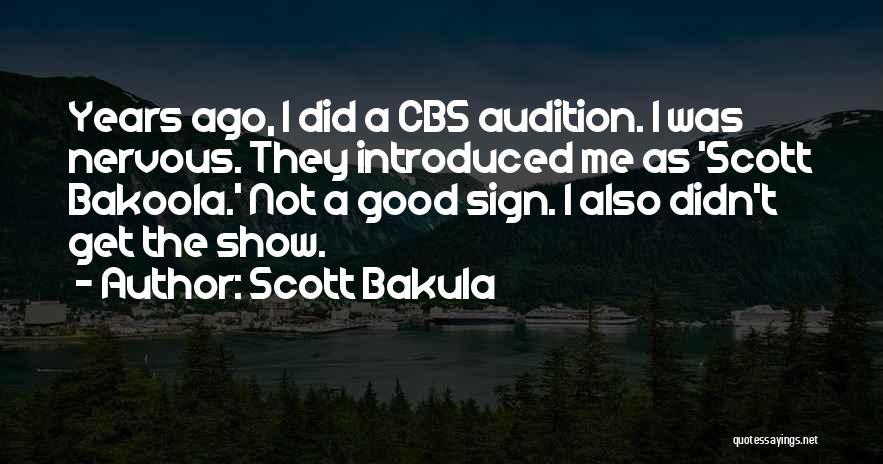 Scott Bakula Quotes 873730