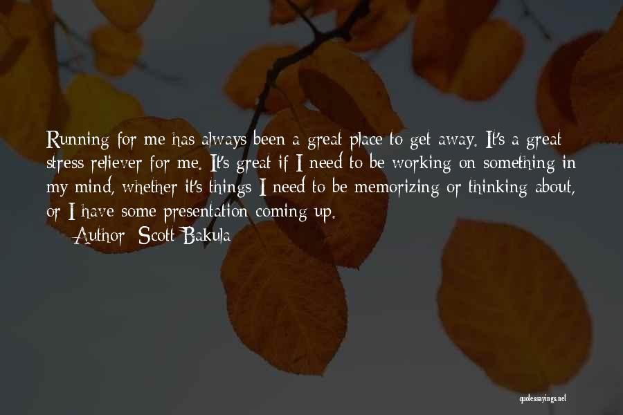 Scott Bakula Quotes 882754