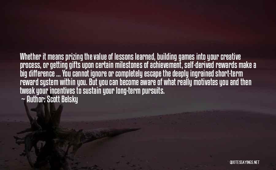 Scott Belsky Quotes 1020669