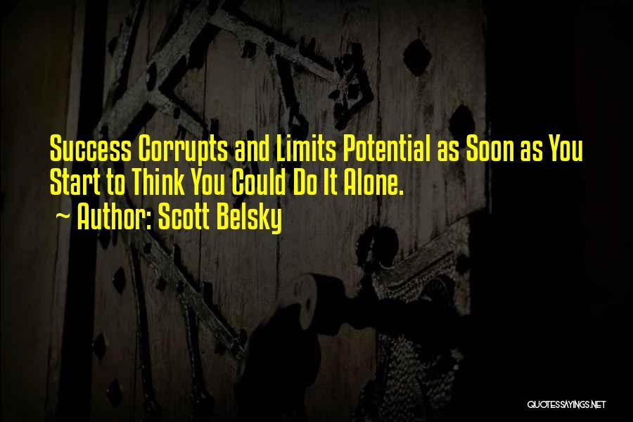 Scott Belsky Quotes 1096410