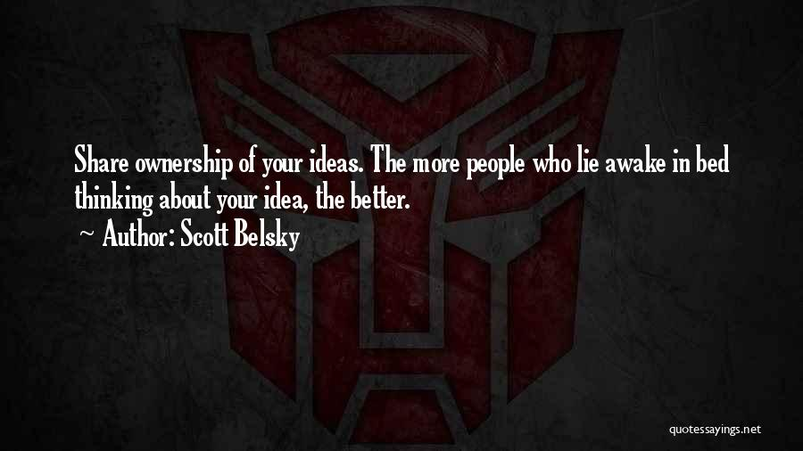 Scott Belsky Quotes 1173567
