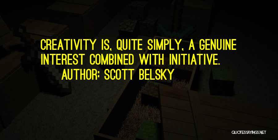 Scott Belsky Quotes 1244828