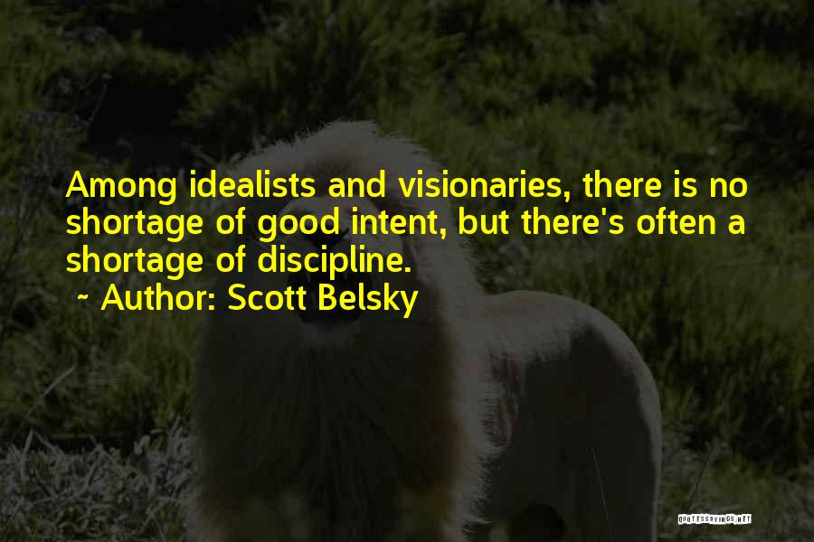 Scott Belsky Quotes 1345160