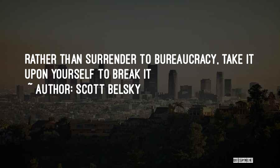 Scott Belsky Quotes 152249