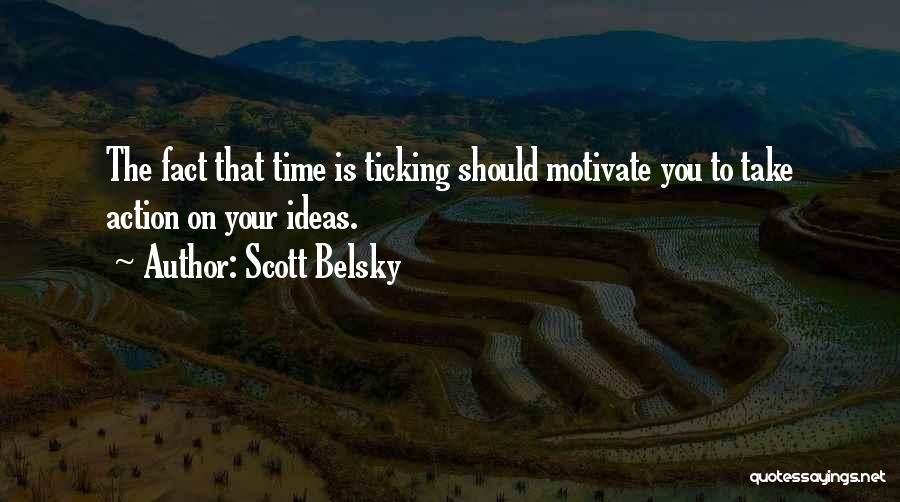 Scott Belsky Quotes 1551837