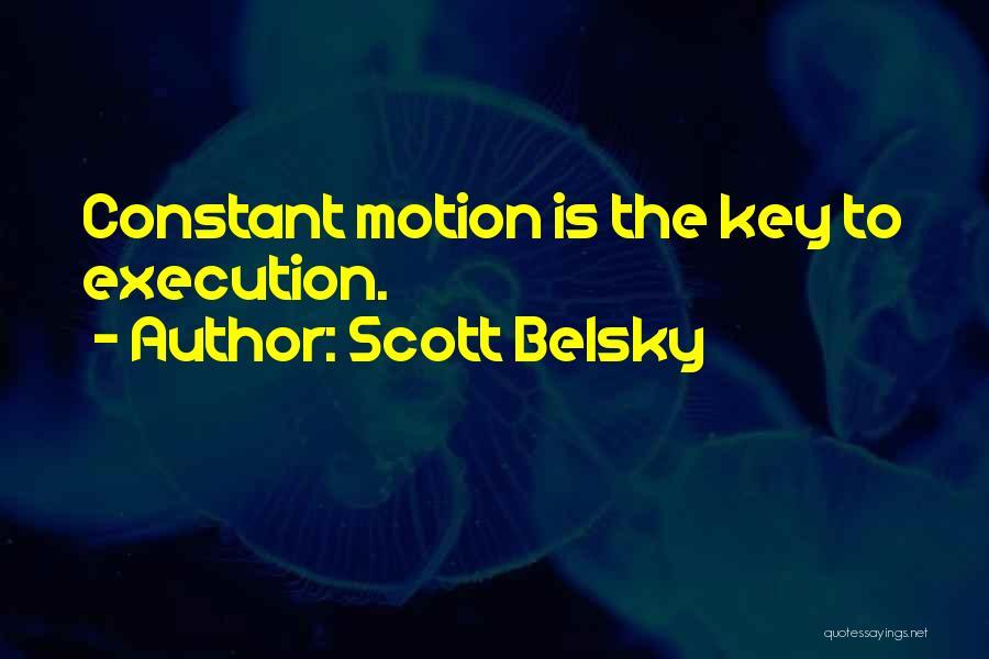 Scott Belsky Quotes 1730806