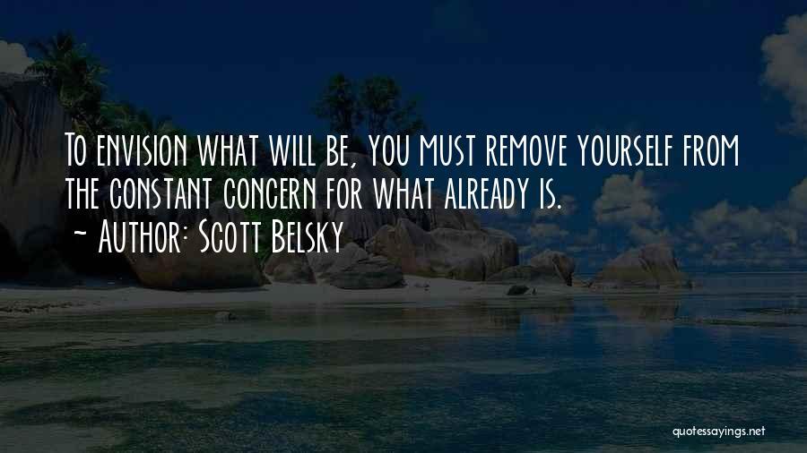 Scott Belsky Quotes 2200499