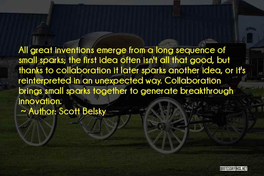 Scott Belsky Quotes 2267492