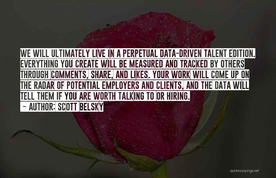 Scott Belsky Quotes 546799