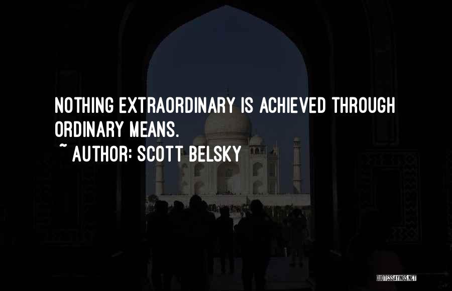 Scott Belsky Quotes 736863
