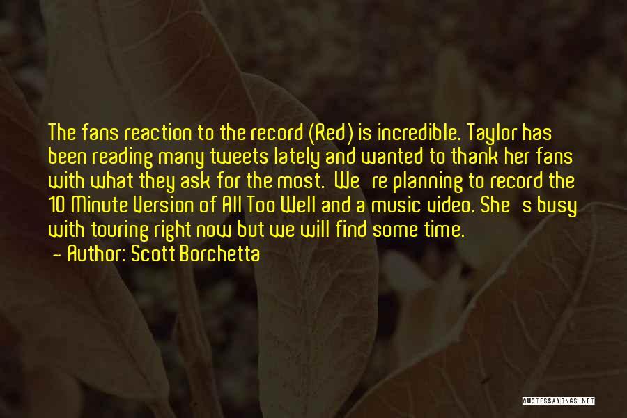 Scott Borchetta Quotes 845665