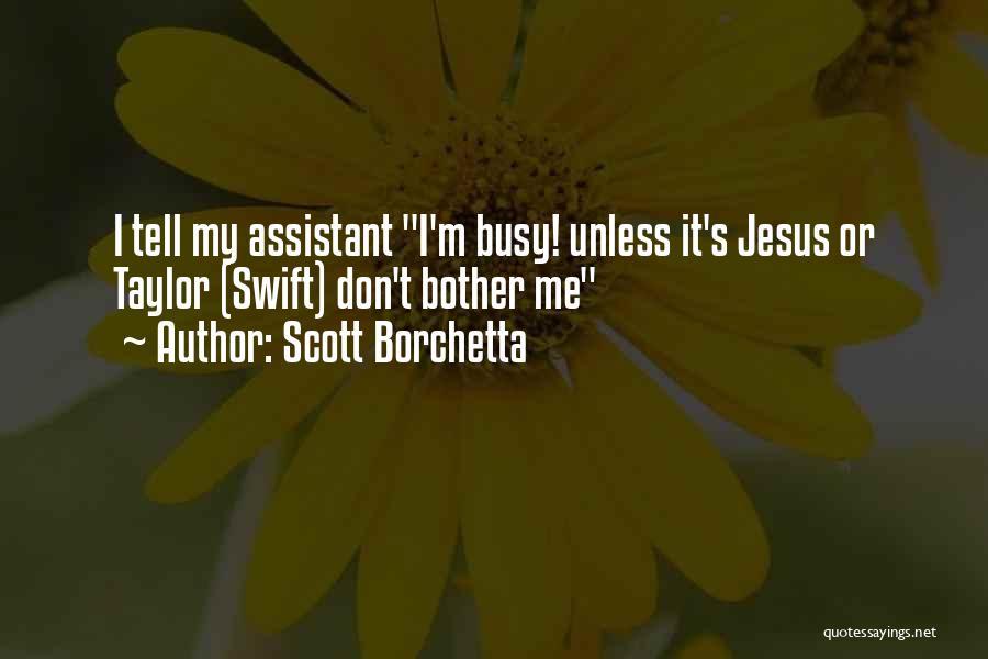 Scott Borchetta Quotes 876326