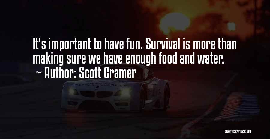 Scott Cramer Quotes 1118491