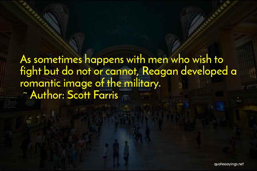 Scott Farris Quotes 1107382