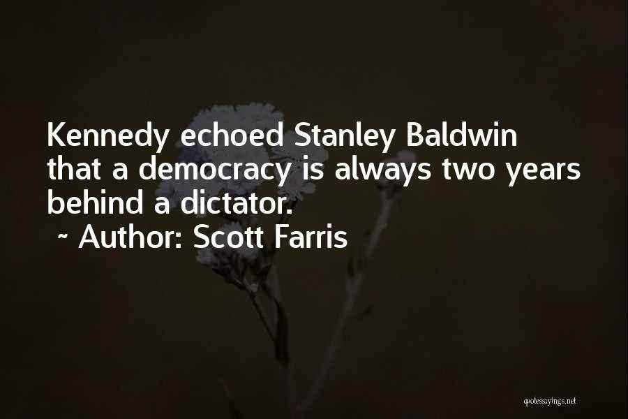Scott Farris Quotes 1201997