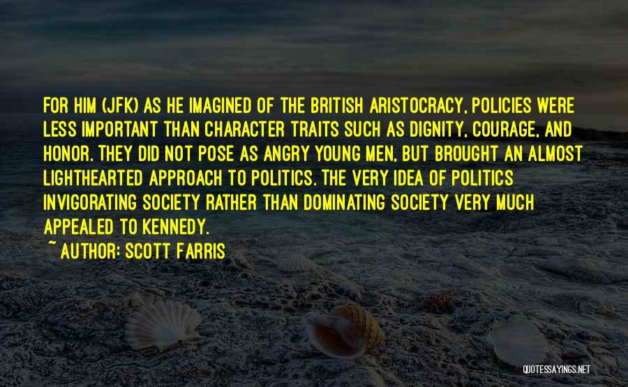 Scott Farris Quotes 1274580