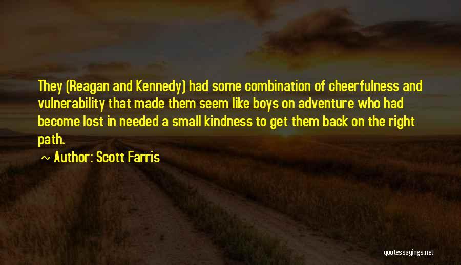 Scott Farris Quotes 1563258