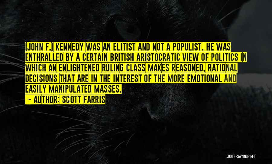 Scott Farris Quotes 1564956