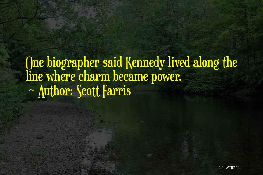Scott Farris Quotes 1652092