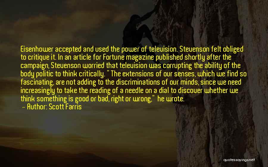 Scott Farris Quotes 2116486
