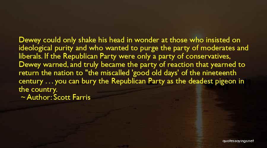 Scott Farris Quotes 2176934