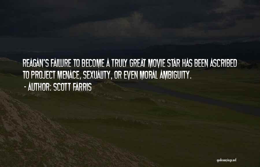 Scott Farris Quotes 350931