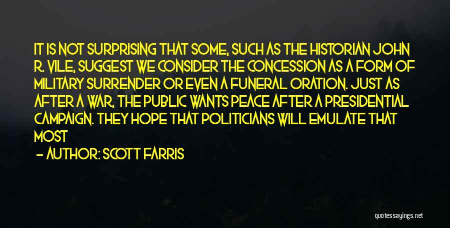 Scott Farris Quotes 832144