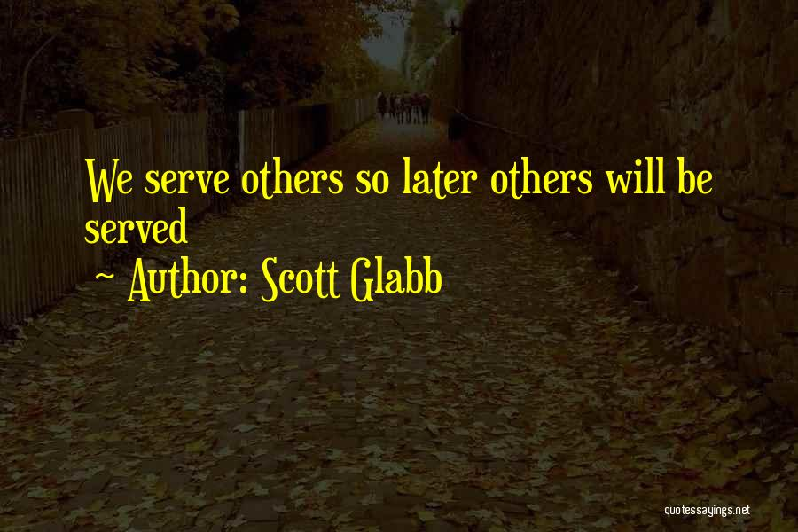 Scott Glabb Quotes 1273595