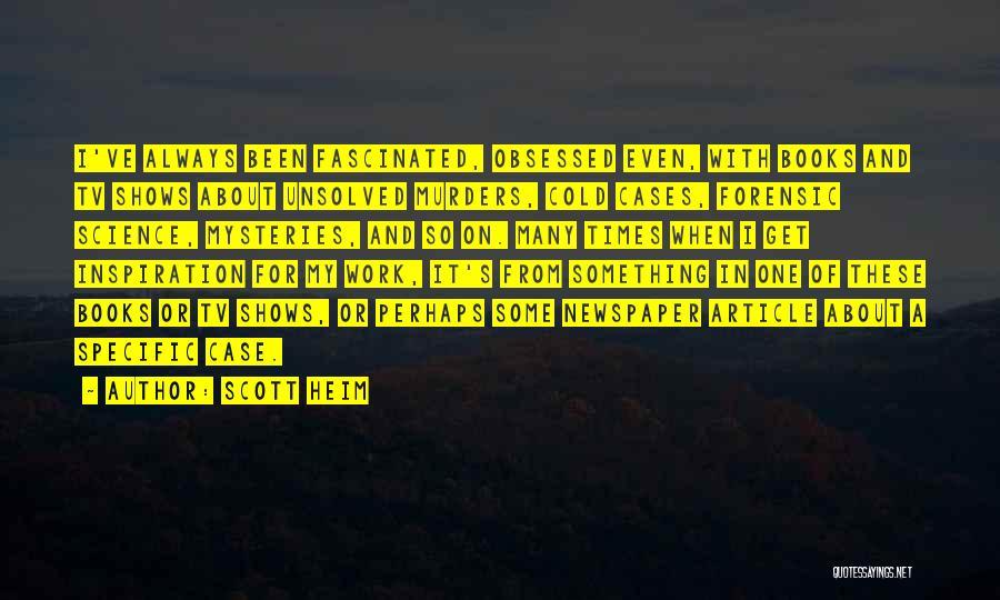 Scott Heim Quotes 1584300