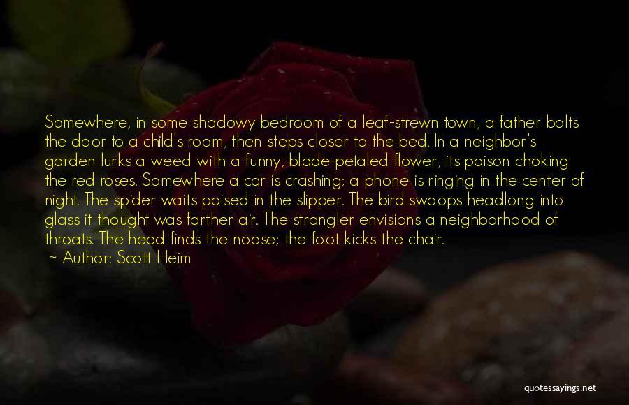 Scott Heim Quotes 1645950
