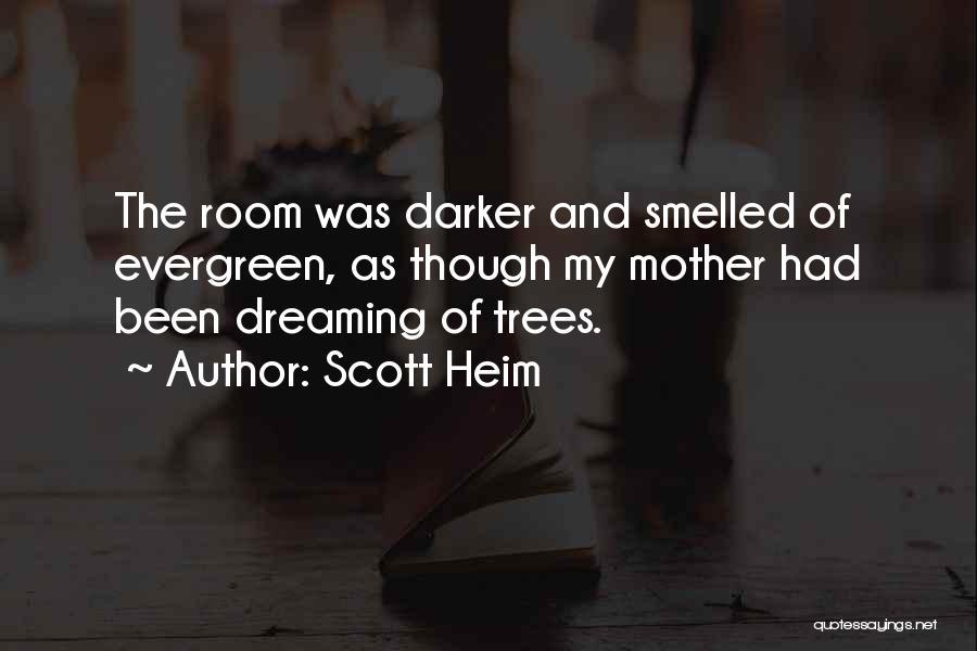 Scott Heim Quotes 618875