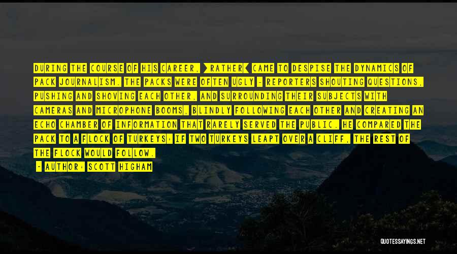 Scott Higham Quotes 2171283