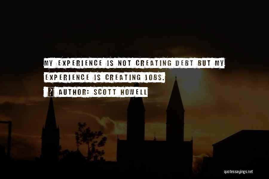 Scott Howell Quotes 1314677