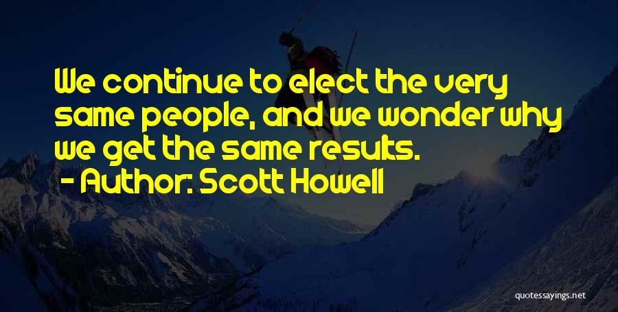Scott Howell Quotes 1588838