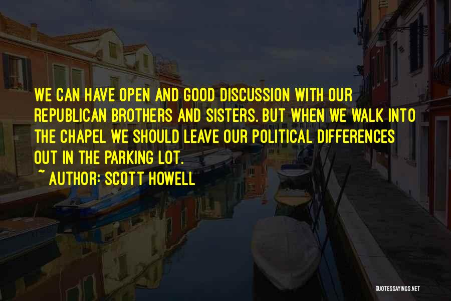 Scott Howell Quotes 233534